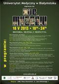 Noc muzeów na Uniwersytecie Medycznym w Białymstoku – 18.05.2013