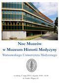 Noc Muzeów 2014 z Muzeum Historii Medycyny Warszawskiego Uniwersytetu Medycznego
