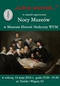 Noc Muzeów 2016 w Muzeum Historii Medycyny Warszawskiego Uniwersytetu Medycznego