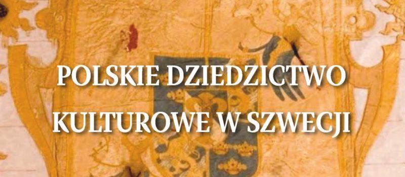 """""""Polskie dziedzictwo kulturowe w Szwecji"""" – konferencja"""