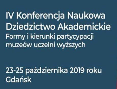 Dziedzictwo akademickie. Formy i kierunki partycypacji muzeów uczelni wyższych – program konferencji