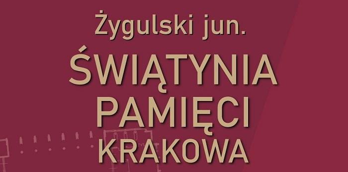 Świątynia pamięci Krakowa – promocja książki w Muzeum UW