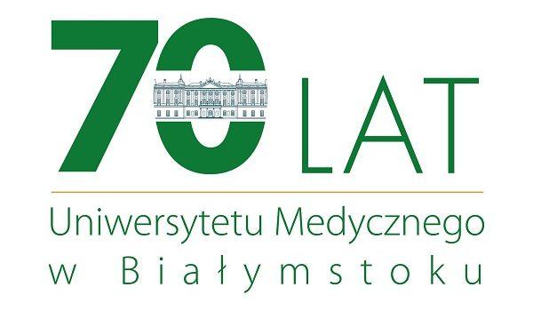 70 lat Uniwersytetu Medycznego w Białymstoku