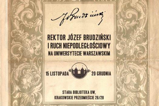 Rektor Józef Brudziński i ruch niepodległościowy na Uniwersytecie Warszawskim – wystawa i konferencja naukowa