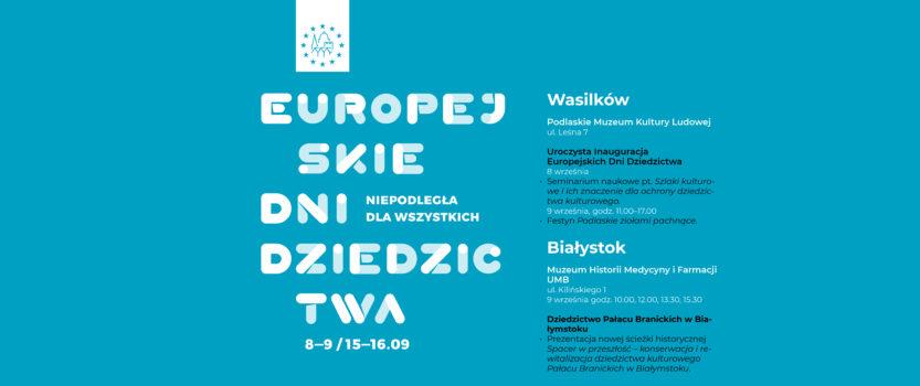 Dziedzictwo Pałacu Branickich w Białymstoku – Europejskie Dni Dziedzictwa, 9.09.2018
