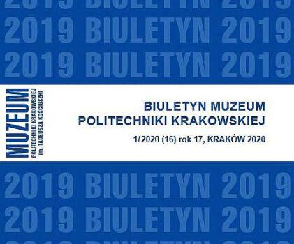 Biuletyn Muzeum Politechniki Krakowskiej – nr 1/2020