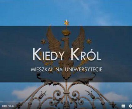 """Kiedy Król mieszkał na Uniwersytecie – projekt """"Otwarty Kampus"""""""