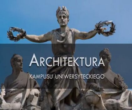 "Architektura Kampusu Uniwersyteckiego – projekt ""Otwarty Kampus"""