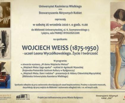Wojciech Weiss (1875-1950) – uczeń Leona Wyczółkowskiego. Życie i twórczość.