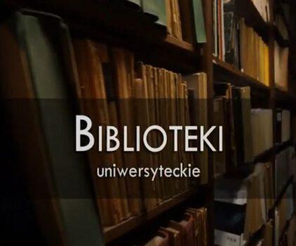 "Biblioteki uniwersyteckie – projekt ""Otwarty Kampus"""
