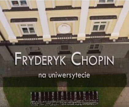 "Fryderyk Chopin na uniwersytecie – projekt ""Otwarty Kampus"""