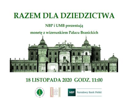 Razem dla dziedzictwa. NBP i UMB prezentują monetę z wizerunkiem Pałacu Branickich