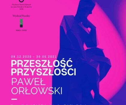 Przeszłość Przyszłości – wystawa w Muzeum ASP w Krakowie