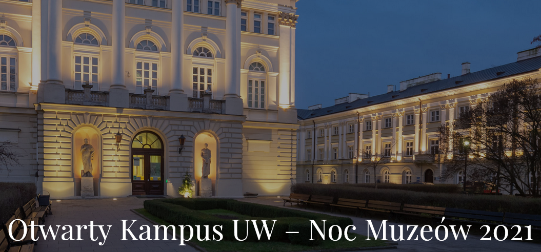 Noc Muzeów – Muzeum Uniwersytetu Warszawskiego